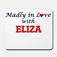 Madly in Love with Eliza Mousepad