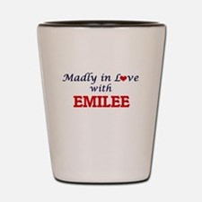 Madly in Love with Emilee Shot Glass
