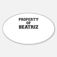 Property of BEATRIZ Decal