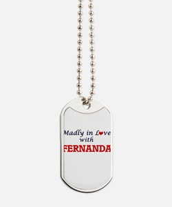Madly in Love with Fernanda Dog Tags
