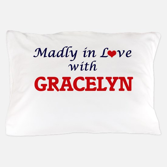 Madly in Love with Gracelyn Pillow Case
