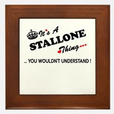 STALLONE thing, you wouldn't understan Framed Tile