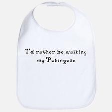 Rather Be Walking My Pekingese Bib