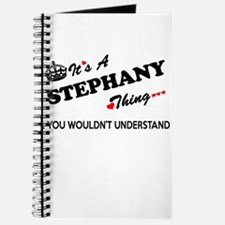 STEPHANY thing, you wouldn't understand Journal