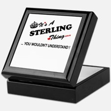 STERLING thing, you wouldn't understa Keepsake Box