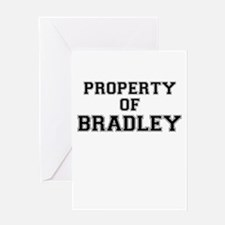 Property of BRADLEY Greeting Cards
