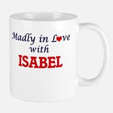 Madly in Love with Isabel Mugs