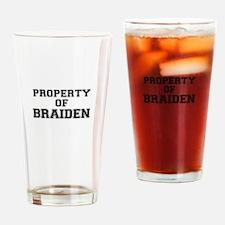 Property of BRAIDEN Drinking Glass
