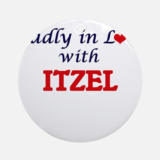 Madly in Love with Itzel Round Ornament