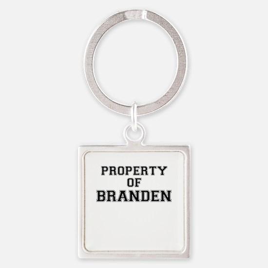 Property of BRANDEN Keychains