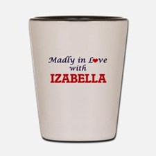 Madly in Love with Izabella Shot Glass
