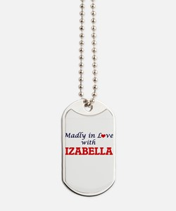 Madly in Love with Izabella Dog Tags
