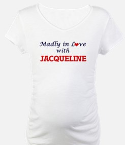Madly in Love with Jacqueline Shirt