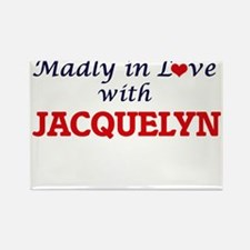 Madly in Love with Jacquelyn Magnets