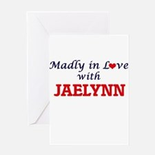 Madly in Love with Jaelynn Greeting Cards