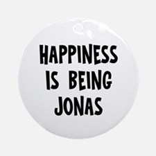 Happiness is being Jonas Ornament (Round)