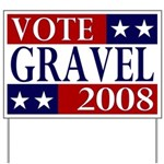 Vote Mike Gravel 2008 Yard Sign