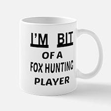 I'm bit of a Fox Hunting player Mug