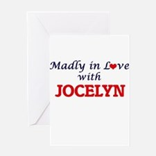 Madly in Love with Jocelyn Greeting Cards