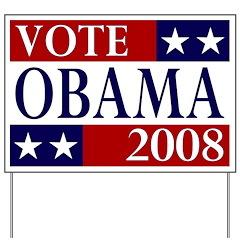 Vote Obama 2008 Election Yard Sign