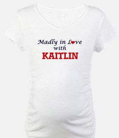 Madly in Love with Kaitlin Shirt