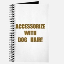 Accessorize With Dog Hair Journal