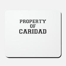Property of CARIDAD Mousepad