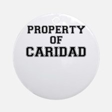 Property of CARIDAD Round Ornament