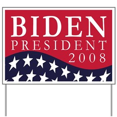 Joe Biden Presidential '08 Yard Sign