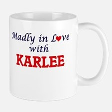Madly in Love with Karlee Mugs