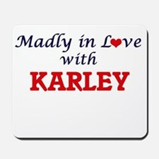 Madly in Love with Karley Mousepad
