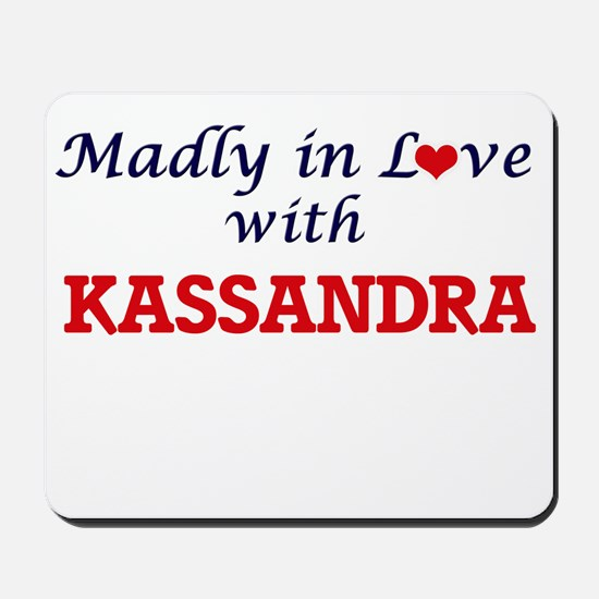 Madly in Love with Kassandra Mousepad