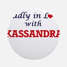 Madly in Love with Kassandra Round Ornament