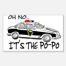 Its the Po-Po Rectangle Decal