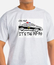 Its the Po-Po T-Shirt