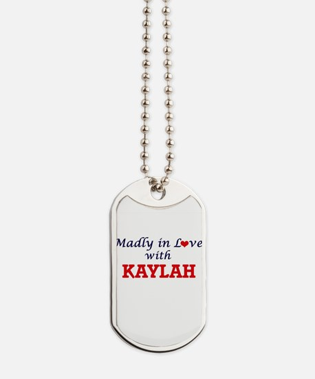 Madly in Love with Kaylah Dog Tags