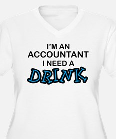 Accountant Need a Drink T-Shirt