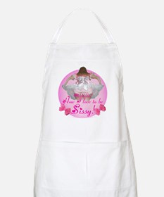 Ohhhhh How I love to be Sissy BBQ Apron