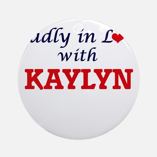 Madly in Love with Kaylyn Round Ornament