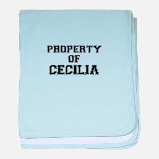 Property of CECILIA baby blanket