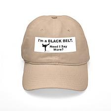 Need I Say More? Baseball Cap