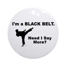 Need I Say More? Ornament (Round)