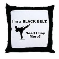 Need I Say More? Throw Pillow