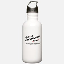 CAVANAUGH thing, you w Water Bottle