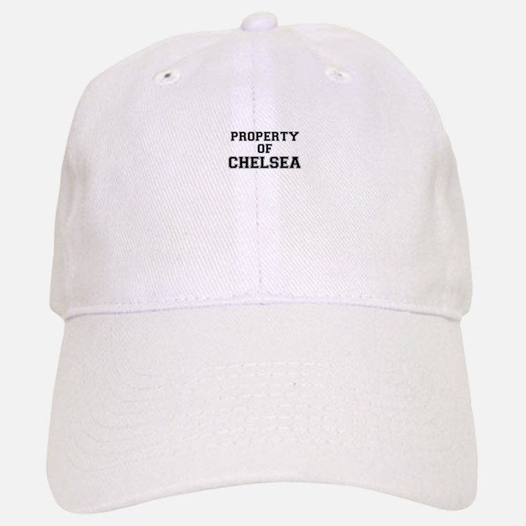 Property of CHELSEA Baseball Baseball Cap