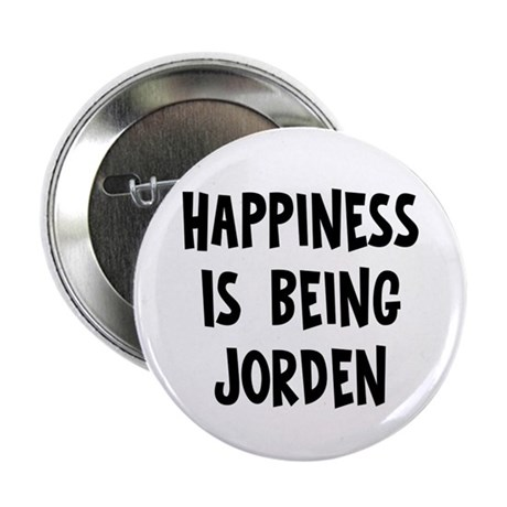 "Happiness is being Jorden 2.25"" Button"