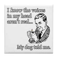 The Voices... Tile Coaster