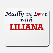 Madly in Love with Liliana Mousepad