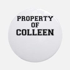 Property of COLLEEN Round Ornament
