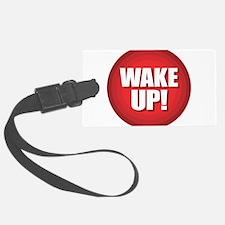 Wake Up Luggage Tag
